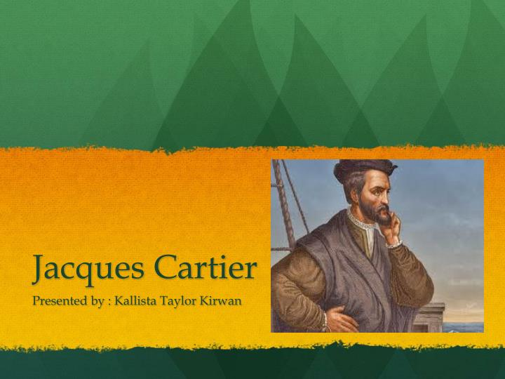 a biography and life work of jacques cartier a french navigator and explorer French navigator jacques cartier explored the east coast jacques cartier was the first explorer to map the //wwwthoughtcocom/jacques-cartier-biography.