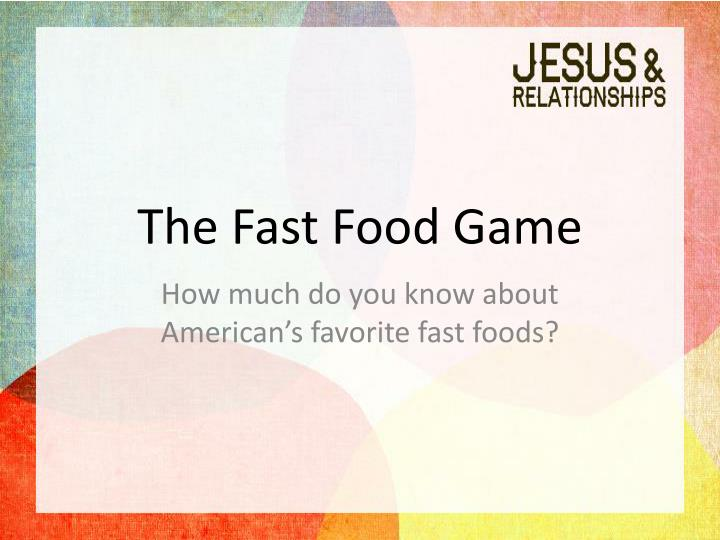 The fast food game