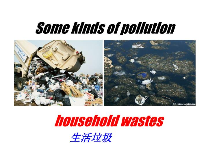 Some kinds of pollution