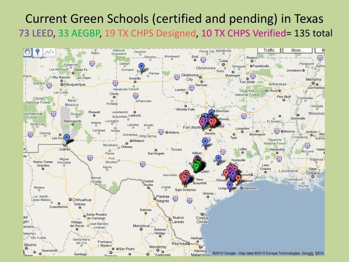 Current Green Schools (certified and pending) in Texas