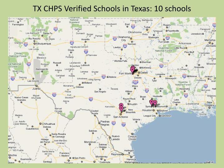 TX CHPS Verified Schools in Texas: 10 schools