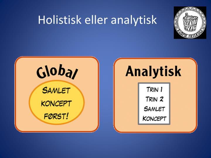 Holistisk eller analytisk