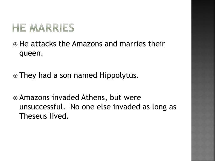 He marries