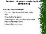 behavior griping maybe legitimate complaining