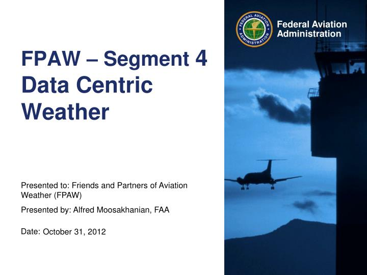 fpaw segment 4 data centric weather n.