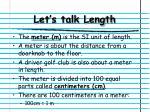 let s talk length