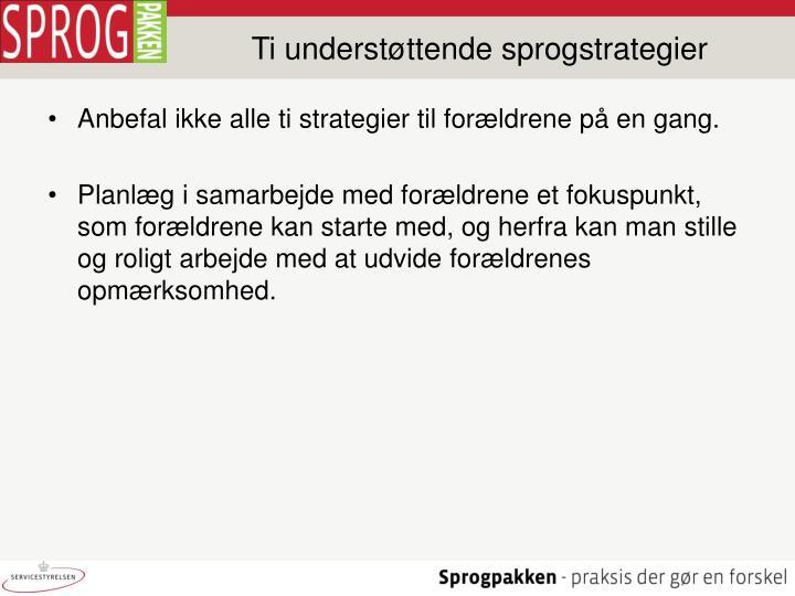 Ti understøttende sprogstrategier