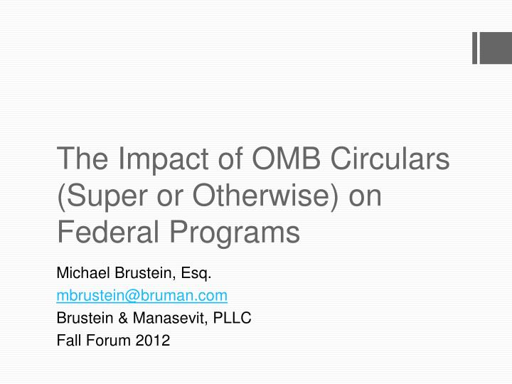 The impact of omb circulars super or otherwise on federal programs