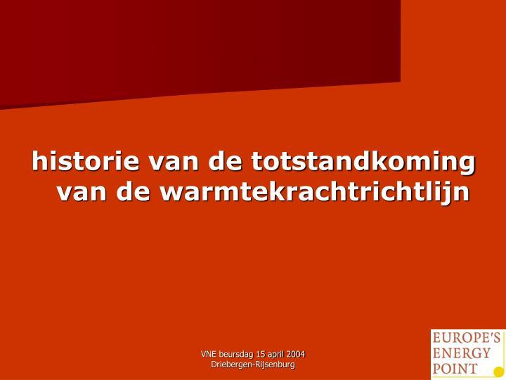 historie van de totstandkoming van de warmtekrachtrichtlijn