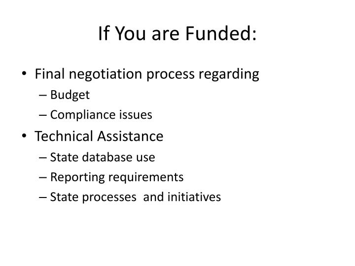 If You are Funded: