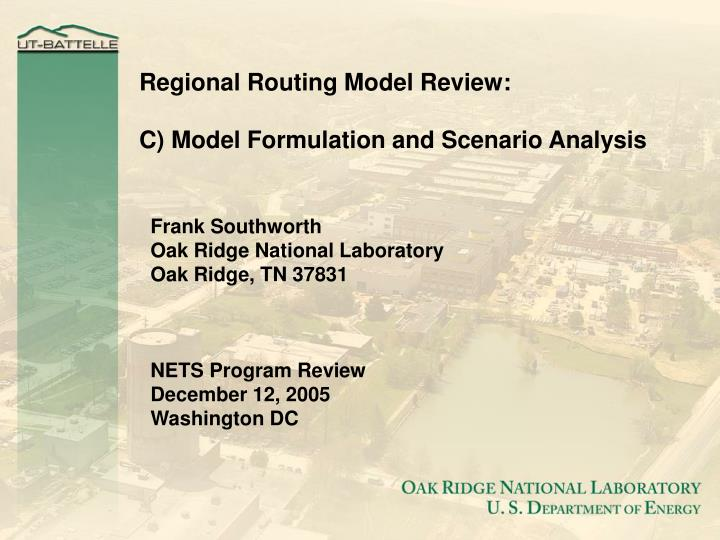 Regional Routing Model Review: