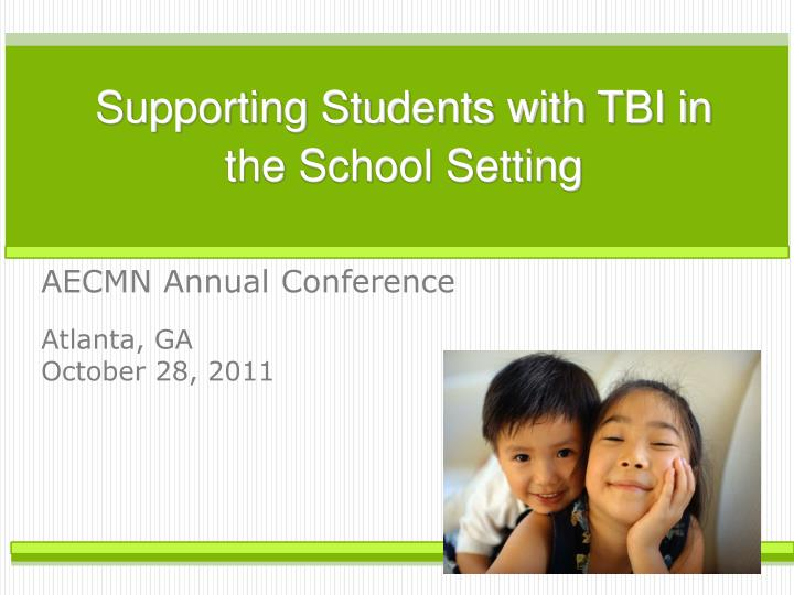 supporting students with tbi in the school setting n.