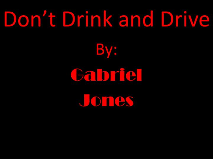 don t drink and drive n.