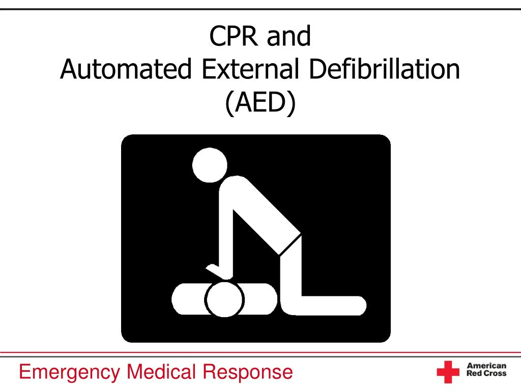 Ppt Cpr And Automated External Defibrillation Aed Powerpoint