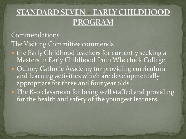 STANDARD SEVEN – EARLY CHILDHOOD PROGRAM