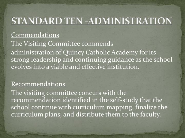 STANDARD TEN -ADMINISTRATION