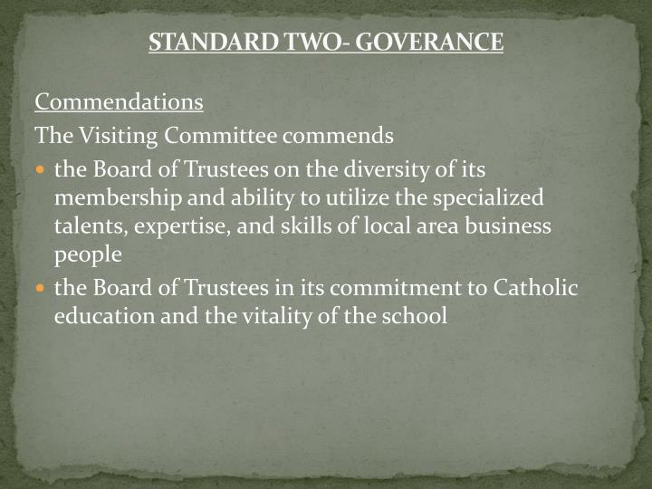 STANDARD TWO- GOVERANCE