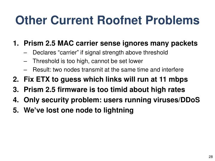 Other Current Roofnet Problems