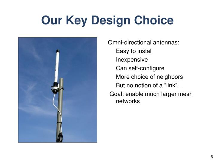 Our Key Design Choice