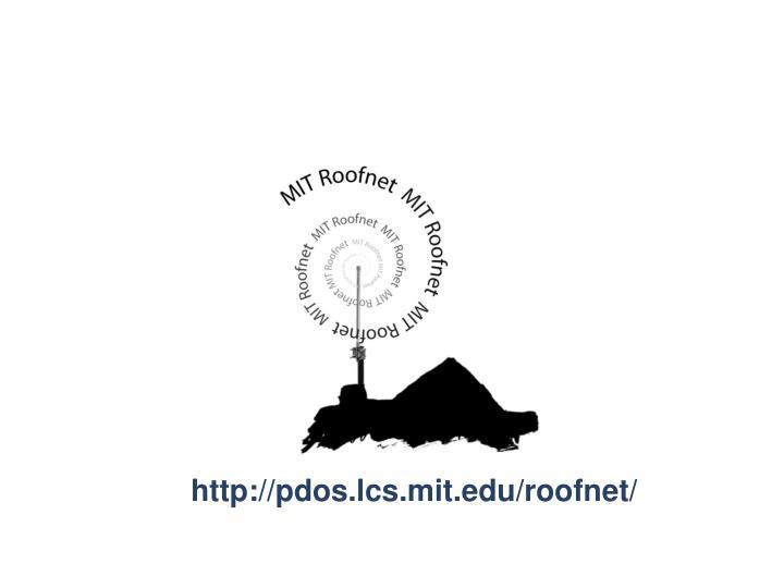 http://pdos.lcs.mit.edu/roofnet/
