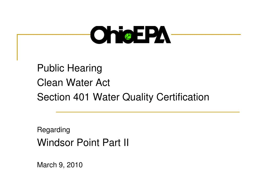 Ppt Public Hearing Clean Water Act Section 401 Water Quality