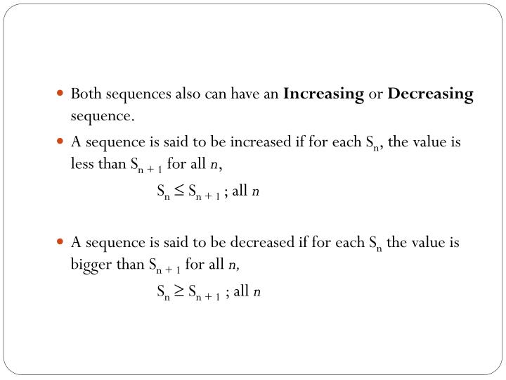 Both sequences also can have an