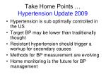 take home points hypertension update 2009