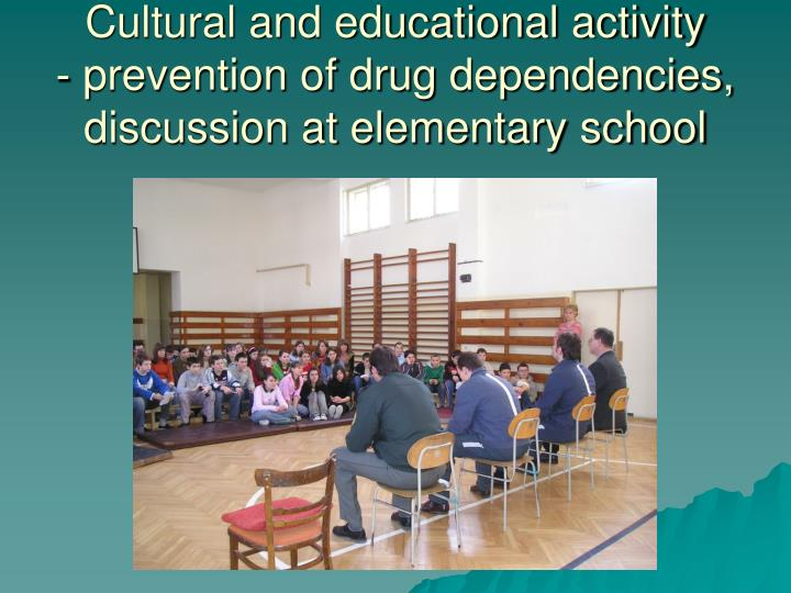 Cultural and educational activity