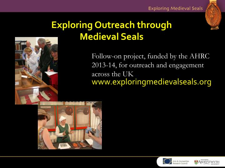 Exploring outreach through medieval seals