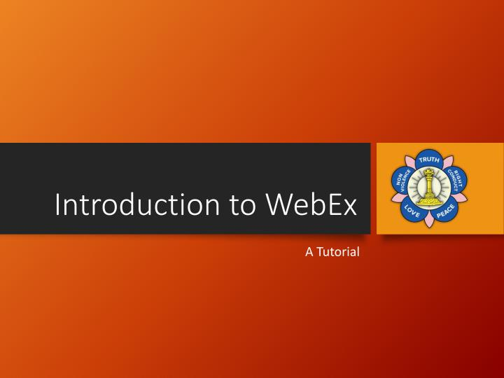Introduction to webex