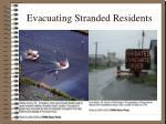 evacuating stranded residents1