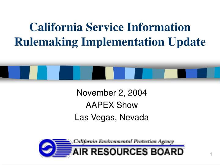 california service information rulemaking implementation update n.