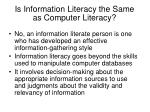 is information literacy the same as computer literacy