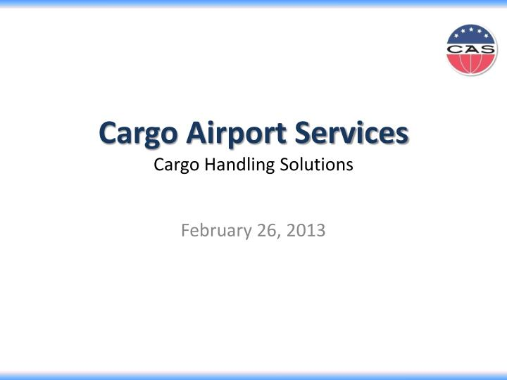 cargo airport services cargo handling solutions n.