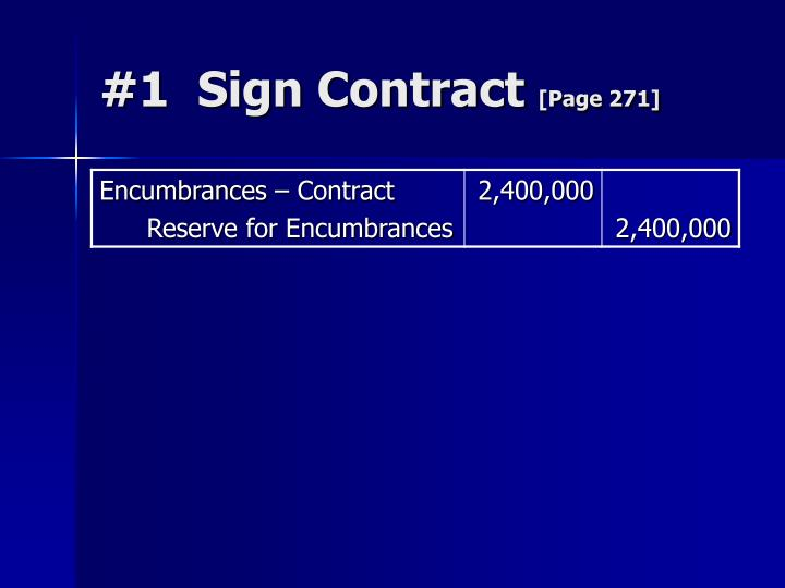 #1  Sign Contract