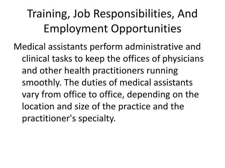 Training, Job Responsibilities, And Employment Opportunities