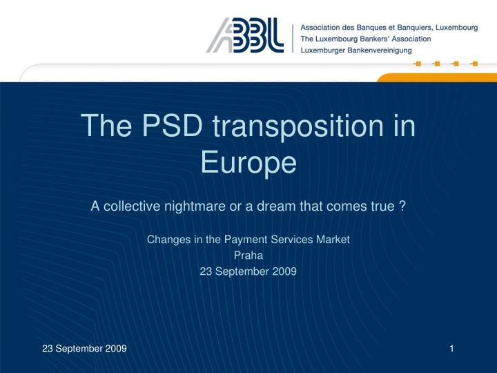 the psd transposition in europe n.
