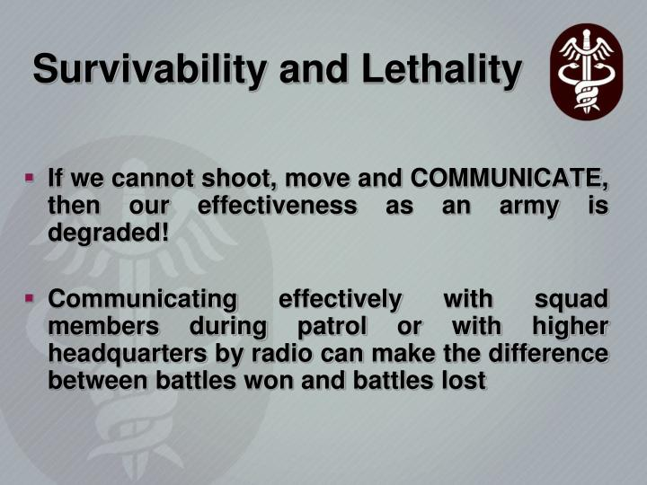 Survivability and Lethality