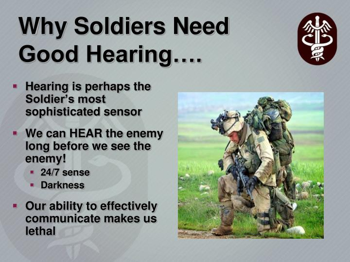 Why Soldiers Need Good Hearing….