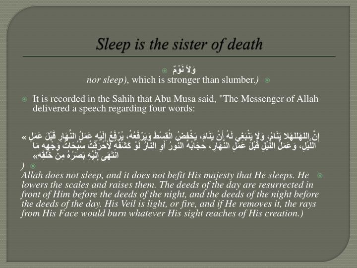 Sleep is the sister of death