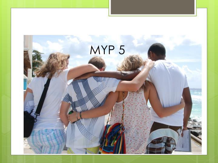 MYP 5