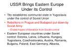 ussr brings eastern europe under its control