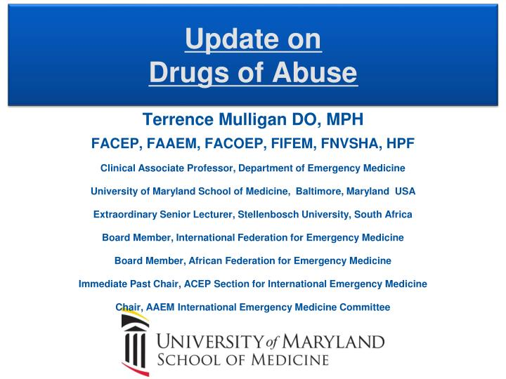 update on drugs of abuse n.
