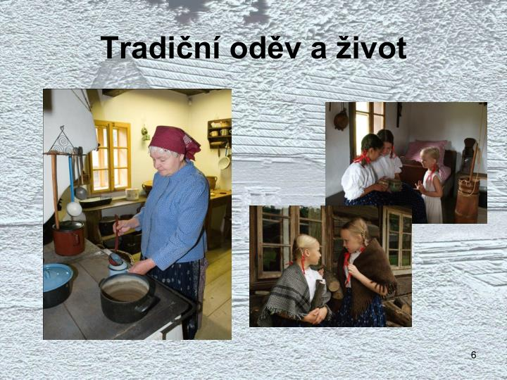 Tradiční oděv a život
