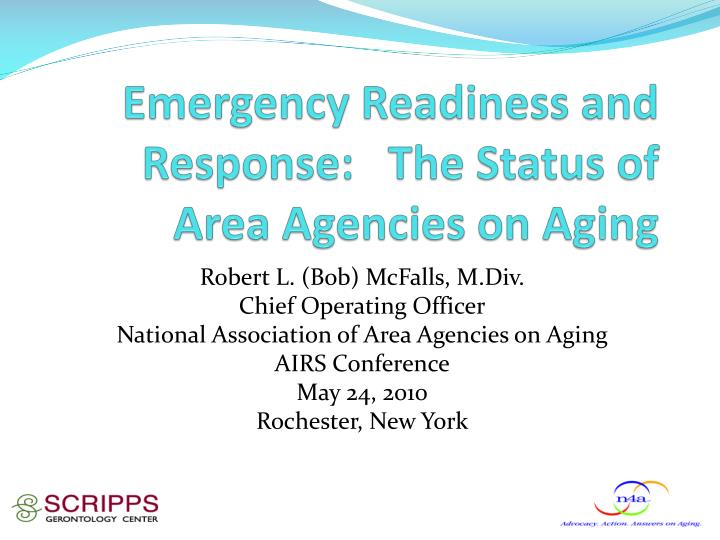emergency readiness and response the status of area agencies on aging