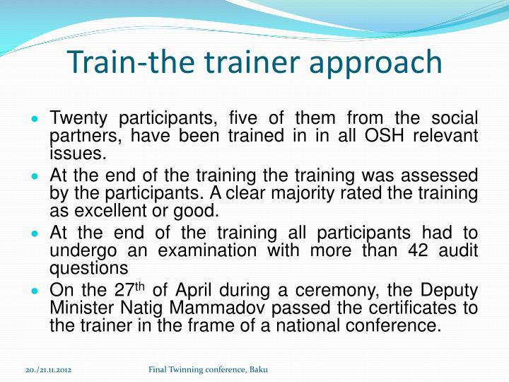 Train-the trainer approach