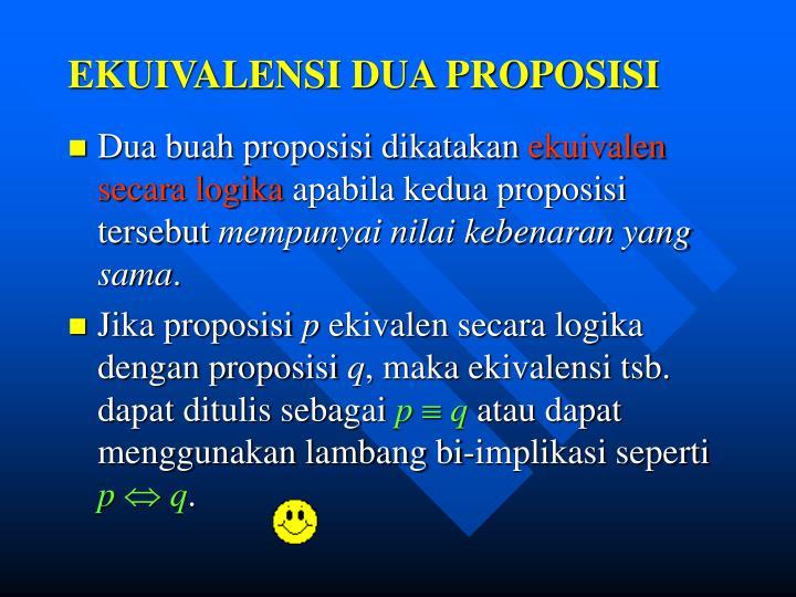 EKUIVALENSI DUA PROPOSISI