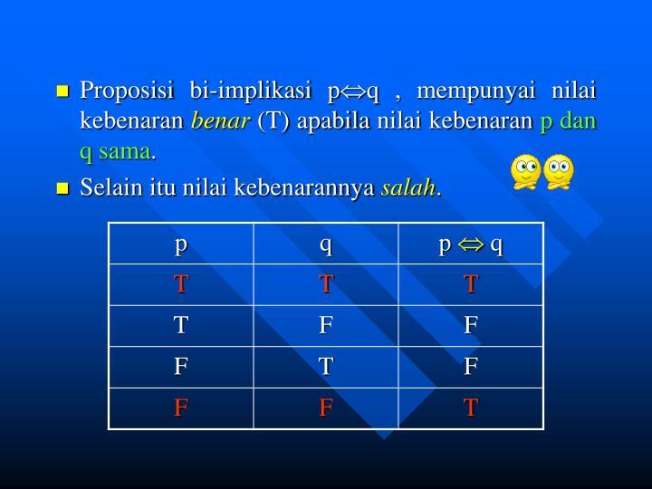 Proposisi bi-implikasi p