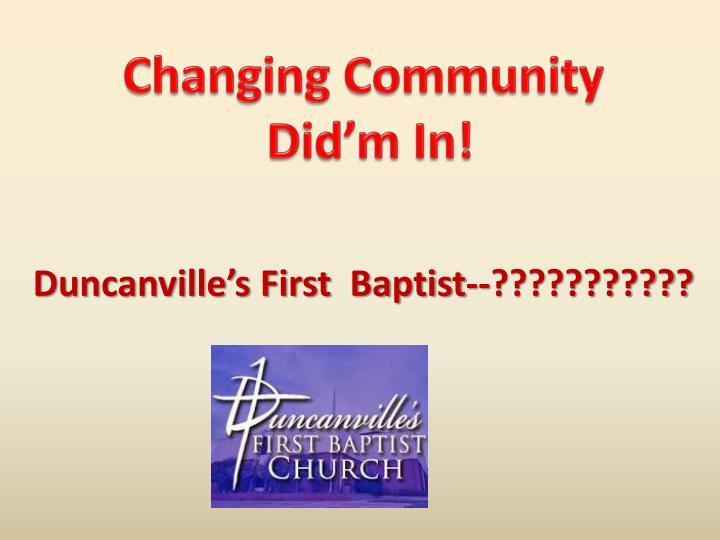 Changing Community