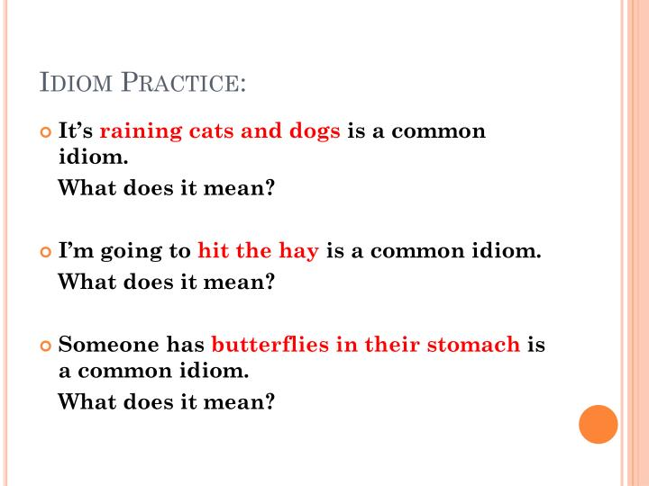 Idiom Practice: